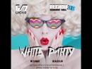 06-07 ИЮЛЯ ПЯТНИЦА-СУББОТА WHITE PARTY ВНИМАНИЕ!! КОНКУРС РЕПОСТОВ!