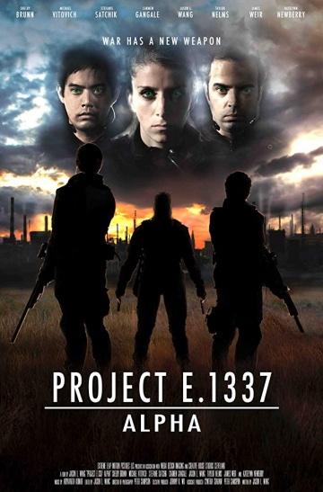 Проект Е 1337: Альфа (Project E.1337: ALPHA) 2018 смотреть онлайн