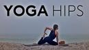 Yoga For Hip Flexibility 45 Min Class