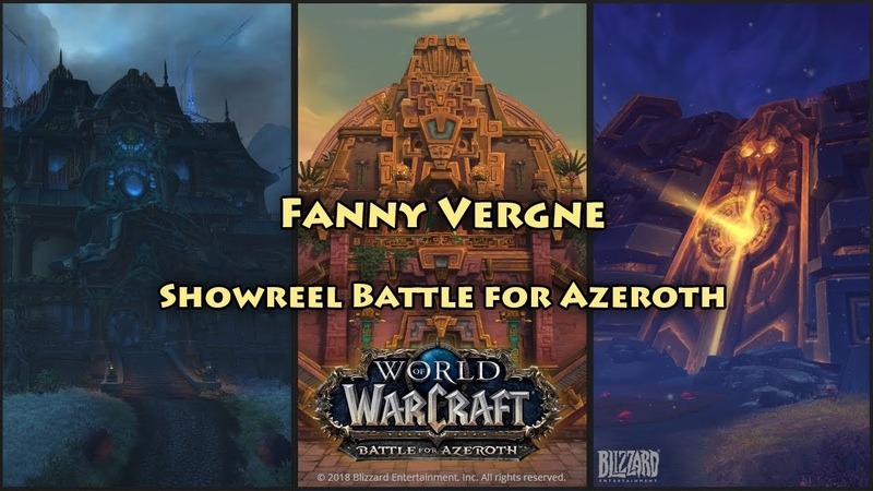 Fanny Vergne - Showreel - Battle for Azeroth - World of Warcraft