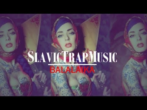 Balalaika | Slavic Folk Trap Music