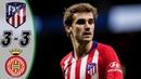 Аtlеtiсо Маdrid vs Girоnа 3-3 - Highlights Goals Resumen Goles 2019 HD