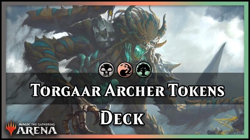 Torgaar Archer Jund Tokens   Last Minute Video! [Magic Arena]