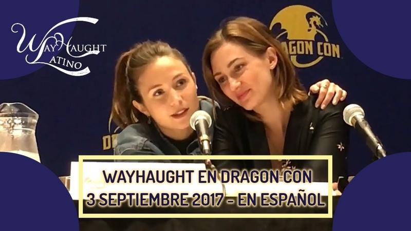 Wayhaught Dragon Con 20170903 en español