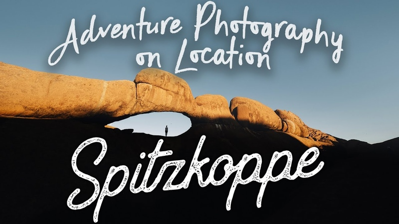 EP17 Adventure Photography On Location - Namibia - Spitzkoppe