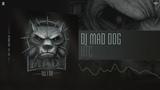 DJ Mad Dog - XTC