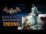 Batman Return to Arkham Asylum Ending - Joker's Party