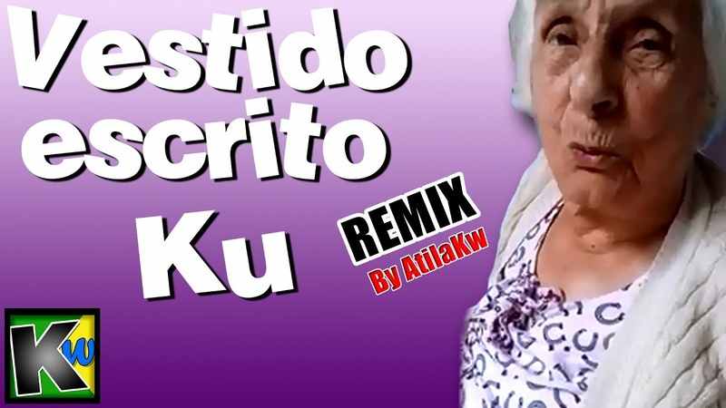 Vestido escrito Ku - AtilaKw Remix