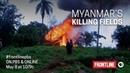 Мьянма Поля убийств/ Myanmar´s Killing Fields HD (2018) DOK-