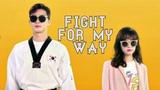 Классный клип на дораму Прорвемся! Fight for my way! MV OST 1 By Sofina Kim