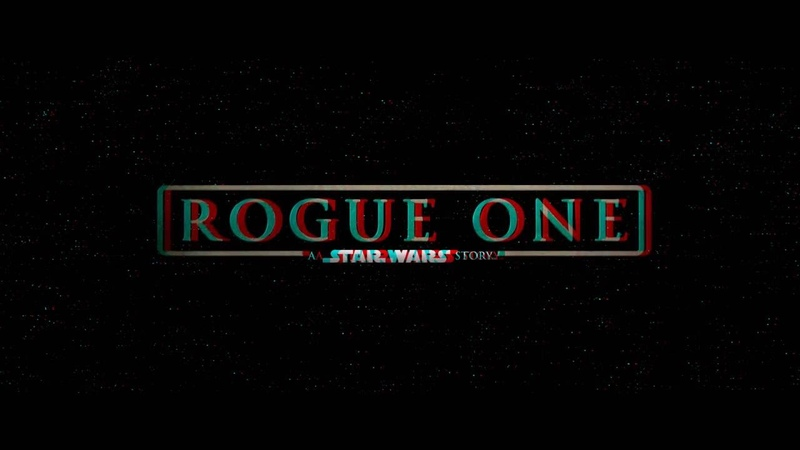 3D Anaglyph trailer Rogue One A Star Wars Story ENG