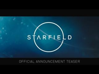 Starfield – официальный тизер с e3 2018