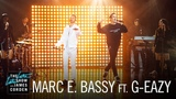 Marc E. Bassy ft. G-Eazy Love Her Too