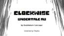 Clockwise комикс Undertale [Rus Dub SkaiGi] По часовой стрелке.