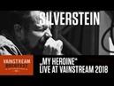 Silverstein My Heroine 4K Live Video Vainstream 2018