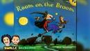 HALLOWEEN BOOK Room On The Broom by Julia Donaldson READ ALOUD