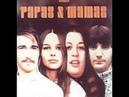 The Mamas The Papas - Dream A Little Dream Of Me