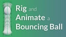 CGC Classic: Rigging and Animating a Bouncing Ball (Blender 2.6)
