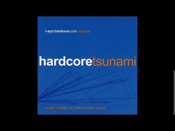VA - Hardcore Tsunami (2003) - CD2 Mixed by Kevin Energy