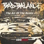 Bad Balance альбом The Art of The RMX # 5