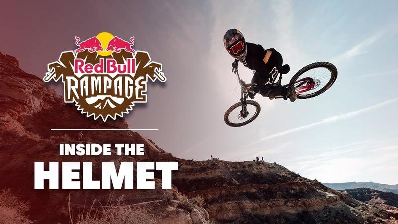 Inside The Helmet   Red Bull Rampage 2018