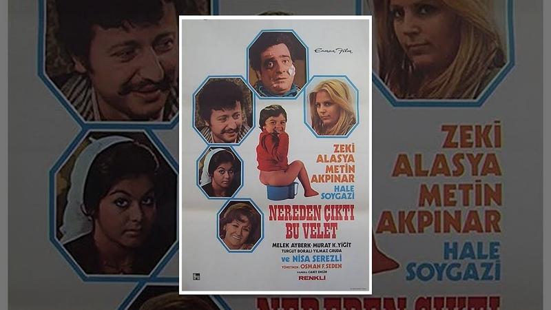Nereden Çıktı Bu Velet (1975) - Zeki Alasya Metin Akpınar