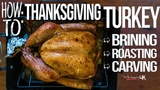 The Best Way to Cook a Thanksgiving Turkey Start to Finish SAM THE COOKING GUY 4K
