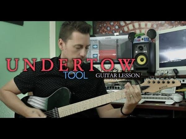 Undertow Tool Guitar Lesson