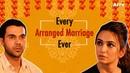 Every Arranged Marriage Ever ft Rajkummar Rao Kriti Kharbanda Shaadi Mein Zaroor Aana