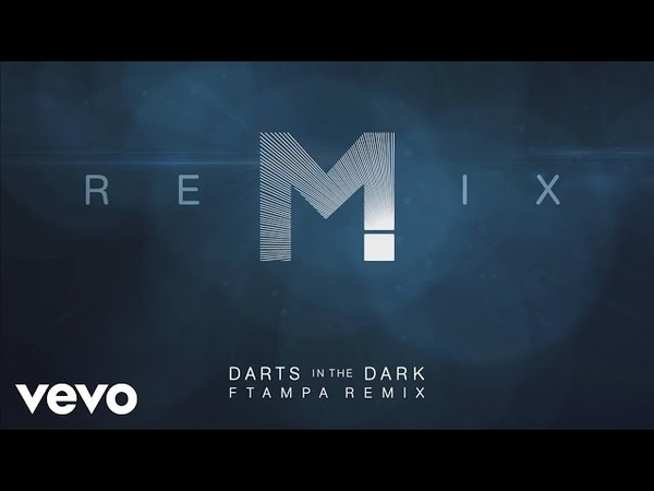 MAGIC! x FTampa - Darts In The Dark (FTampa Remix (Audio))