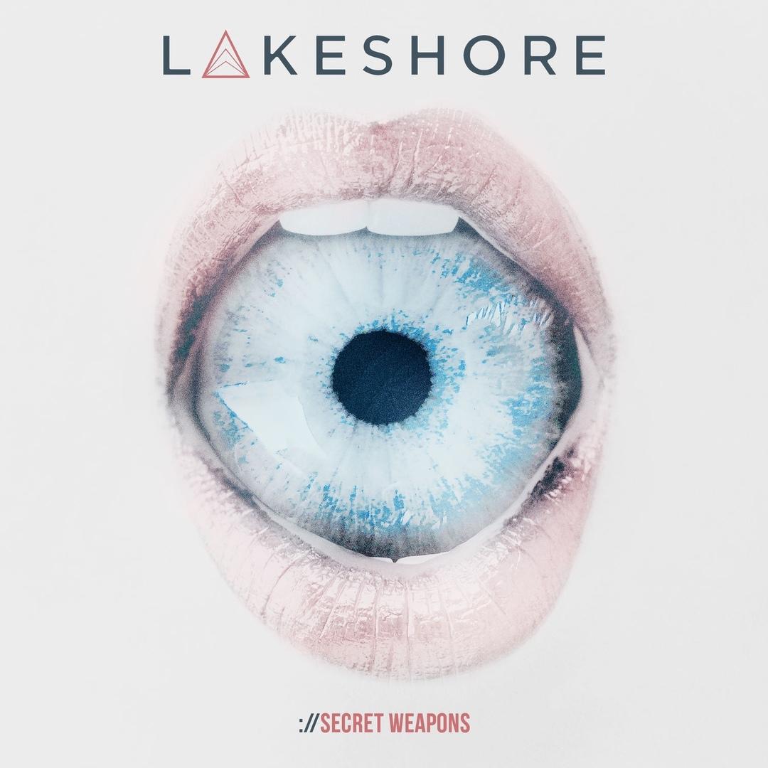 Lakeshore - Secret Weapons [EP] (2018)