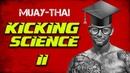 Muay Thai Training Guide. Beginners to Advanced: Kicking in Muay Thai part 2