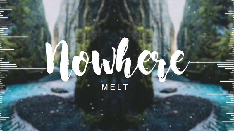 Meltberry - Nowhere 🌿 (Original)