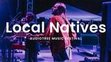 Local Natives - Dark Days Audiotree Music Festival 2018