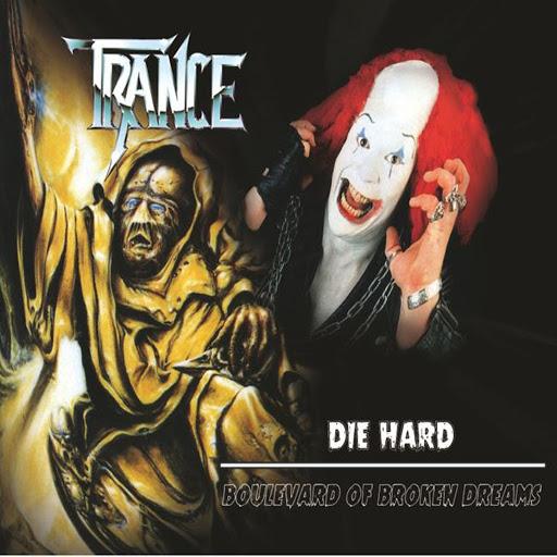 Trance альбом Die Hard / Boulevard of Broken Dreams
