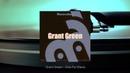 MasterJazz Grant Green Full Album