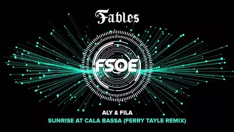 Aly Fila - Sunrise at Cala Bassa (Ferry Tayle Remix)