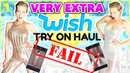 WISH TRY ON HAUL | 10 VERY EXTRA OUTFITS from WISH