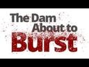 The Vortex — The Dam About to Burst