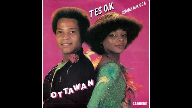 Ottawan - T'Es Ok (1980)