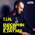 T.I.N. ENDORPHIN SOUND B-DAY MIX