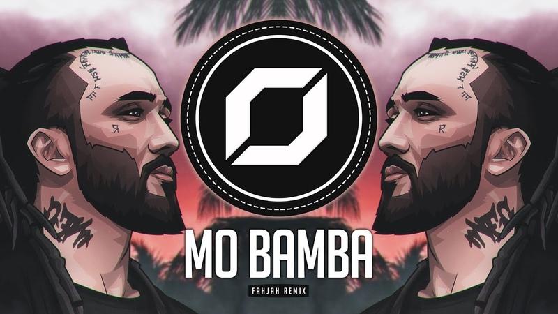 Sheck Wes - Mo Bamba (Fahjah Remix)