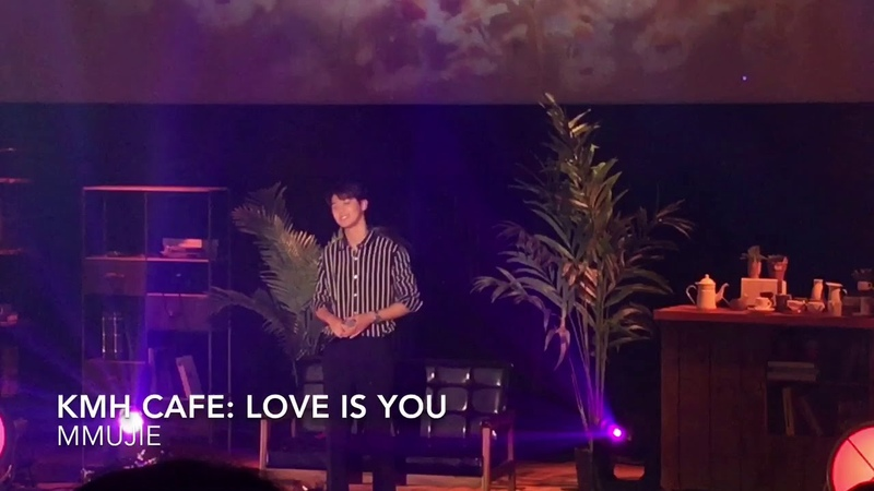 180624 KMH CAFE LOVE IS YOU