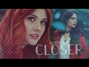 Clary Fairchild and Isabelle Lightwood ○ Closer ○ FandomsWillxCollide