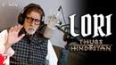 Lori Amitabh Bachchan Sings Lullaby Thugs Of Hindostan Ajay Atul Amitabh Bhattacharya