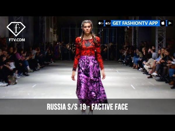 Factive Face Mercedes Benz Fashion Week Russia S/S 2019 | FashionTV | FTV