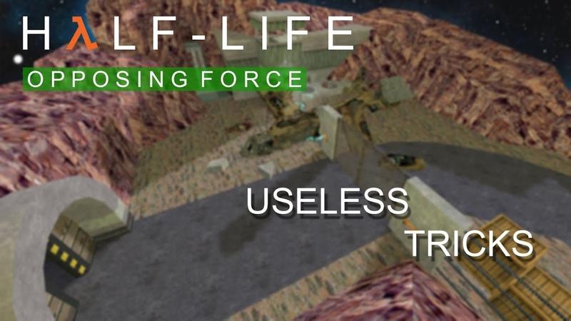 USELESS TRICKS in HL Opposing Force