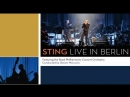 Sting and the Royal Philharmonic Orchestra - Live in Berlin (2010)