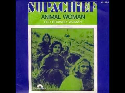 Supachief - Animal Woman Red Brained Woman 1969 (single)