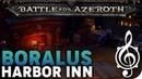 Snug Harbor Inn, Boralus - Battle for Azeroth Music Ambience